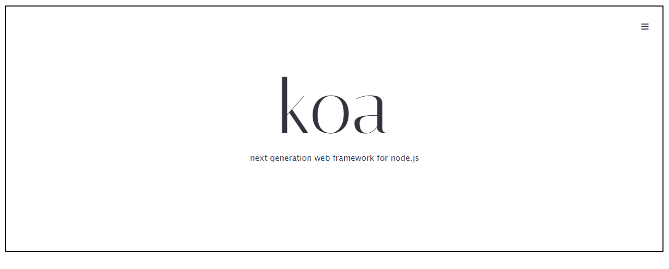 Koa next generation web framework for node js