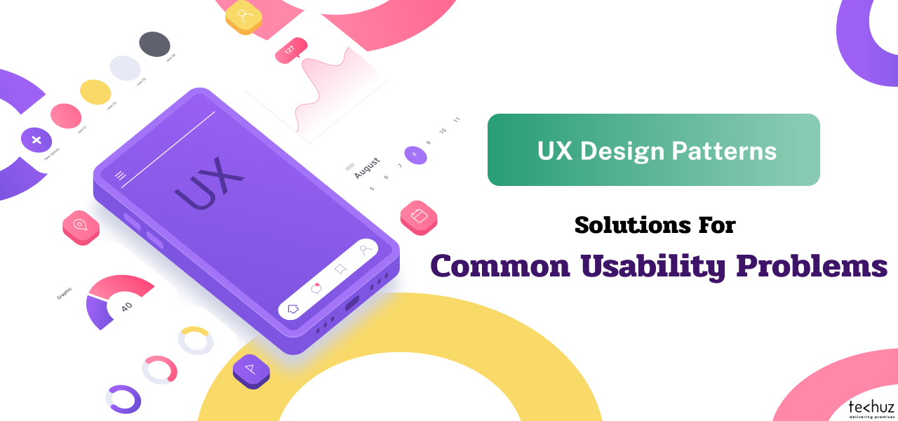 UX Design Patterns: Solutions For Common Usability Problems